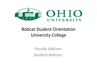 Bobcat Student Orientation University College