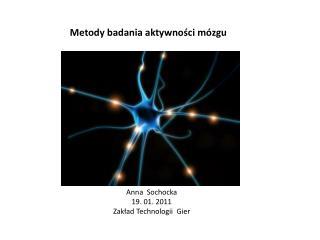 Metody badania aktywności mózgu