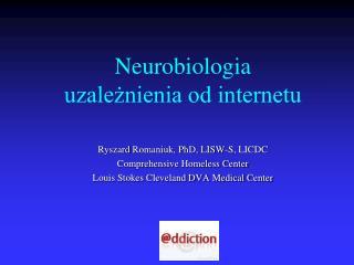 Neurobiologia  uzależnienia od internetu