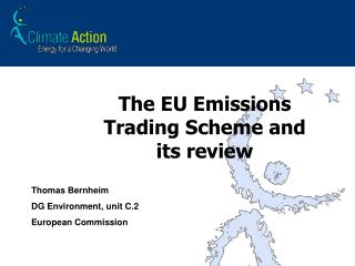 The EU Emissions Trading Scheme and its review