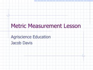 Metric Measurement Lesson