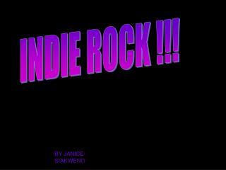 INDIE ROCK !!!