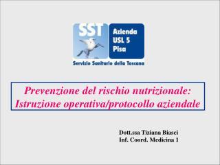 Prevenzione del rischio nutrizionale: Istruzione operativa/protocollo aziendale