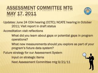 Assessment Committee  Mtg May 17, 2011