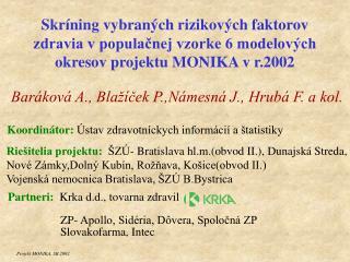 Baráková A., Blažíček P.,Námesná J., Hrubá F. a kol.