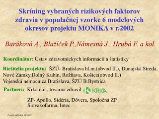 Bar�kov� A., Bla��?ek P.,N�mesn� J., Hrub� F. a kol.