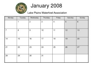 January 2008 Lake Plains Waterfowl Association