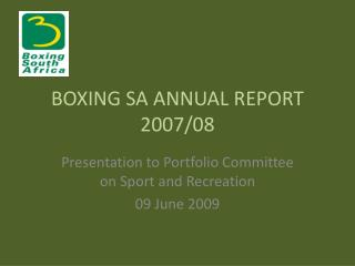 BOXING SA ANNUAL REPORT 2007/08