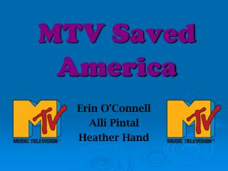MTV Saved America