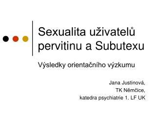 Sexualita uživatelů pervitinu a Subutexu