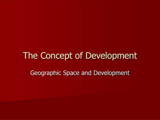 The Concept of Development