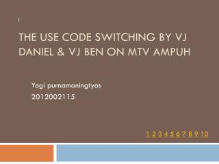 The Use Code Switching By Vj Daniel & Vj Ben On MTV Ampuh