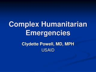 Complex Humanitarian Emergencies