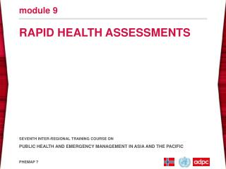 RAPID HEALTH ASSESSMENTS