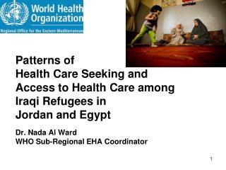 Dr. Nada Al Ward WHO Sub-Regional EHA Coordinator