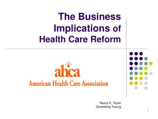 The Business Implications of  Health Care Reform