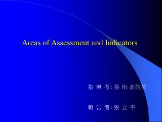 Areas of Assessment and Indicators