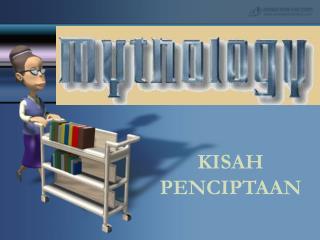 KISAH PENCIPTAAN