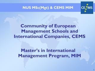 Community of European Management Schools and International Companies, CEMS  Master s in International Management Program