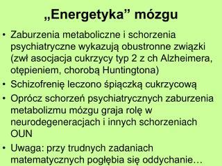 """Energetyka"" mózgu"