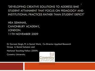 Developing creative solutions to address BME student attainment that focus on pedagogy and institutional practices rath