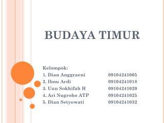 BUDAYA TIMUR