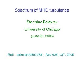 Spectrum of MHD turbulence