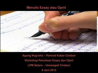 Menulis Essay atau Opini