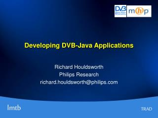 Developing DVB-Java Applications