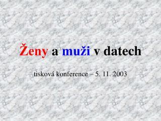 Ženy a  muži  v datech