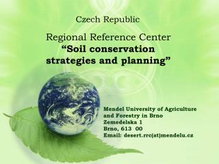 "Regional Reference Center  ""Soil conservation strategies and planning"""