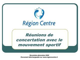 Réunions de concertation avec le mouvement sportif