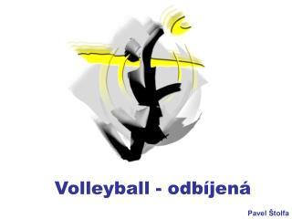 Volleyball - odbíjená
