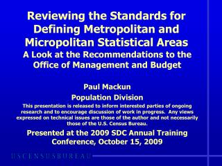 Reviewing the Standards for Defining Metropolitan and Micropolitan Statistical Areas