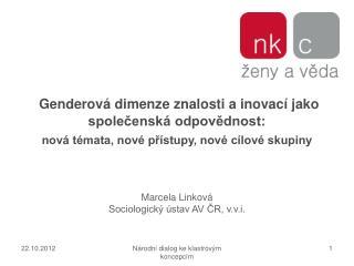 Marcela Linkov á Sociologický ústav AV ČR, v.v.i.