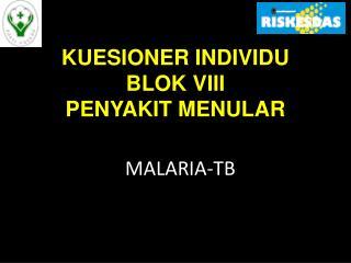 KUESIONER INDIVIDU BLOK VIII  PENYAKIT MENULAR