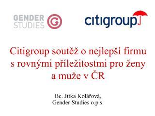 Citigroup soutěž o nejlepší firmu srovnými příležitostmi pro ženy a muže vČR