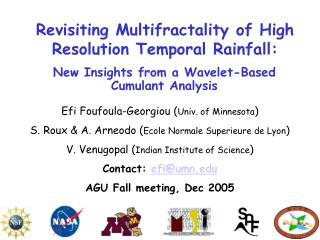 Revisiting Multifractality of High Resolution Temporal Rainfall: