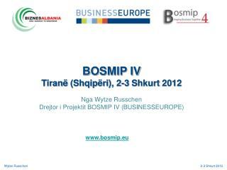 BOSMIP IV Tiranë  ( Shqipëri ), 2-3  Shkurt  2012