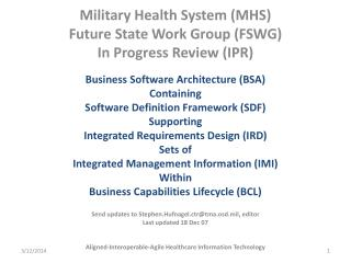 Military Health System MHS Future State Work Group FSWG In Progress Review IPR