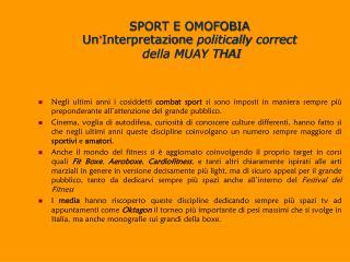 SPORT E OMOFOBIA Un ' Interpretazione  politically correct  della MUAY THAI