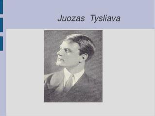 Juozas  Tysliava