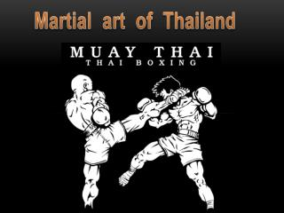 Martial   art  of  Thailand
