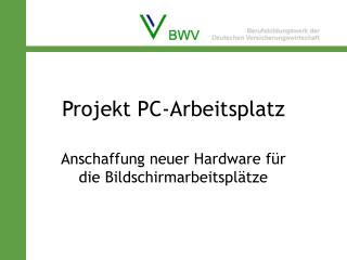 Projekt PC-Arbeitsplatz