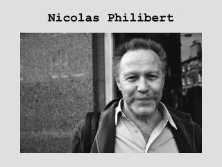 Nicolas Philibert