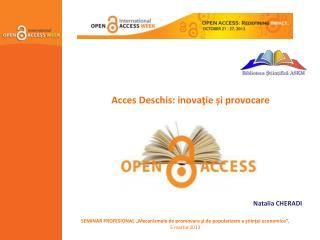 Acces Deschis: inovaţie și provocare