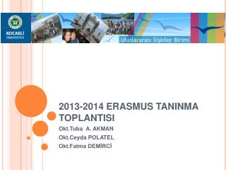 2013-2014 ERASMUS TANINMA TOPLANTISI