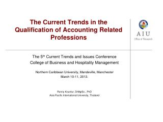 The Current Trends in the Qualification of Accounting Related Professions