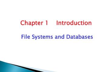File Systems and Databases