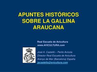 APUNTES HISTÓRICOS SOBRE LA GALLINA ARAUCANA
